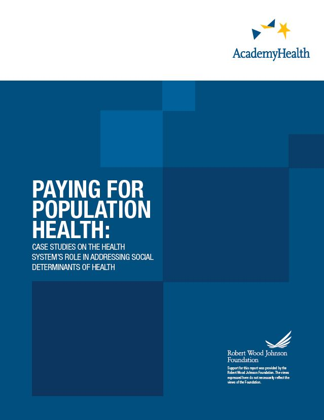 Case Studies of the Health System's Role in Addressing Social Determinants of Health