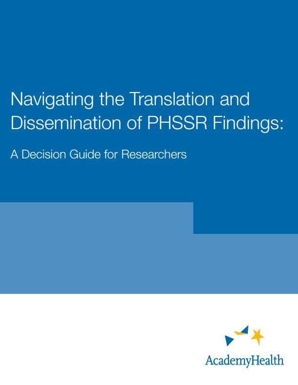 Navigating the Translation and Dissemination of PHSSR Findings: A Decision Guide for Researchers
