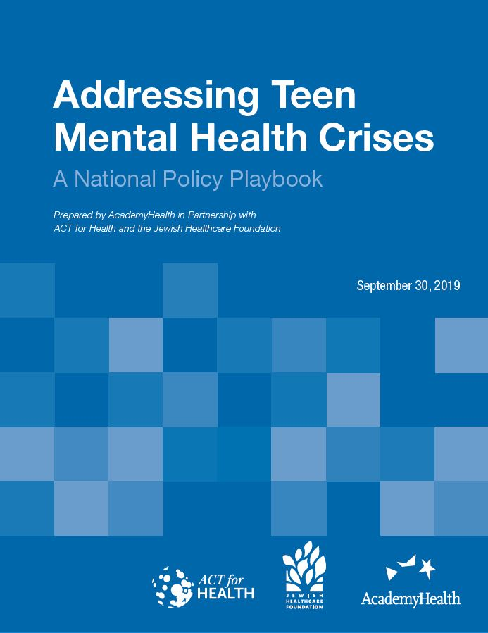 Addressing Teen Mental Health Crises: A National Policy Playbook