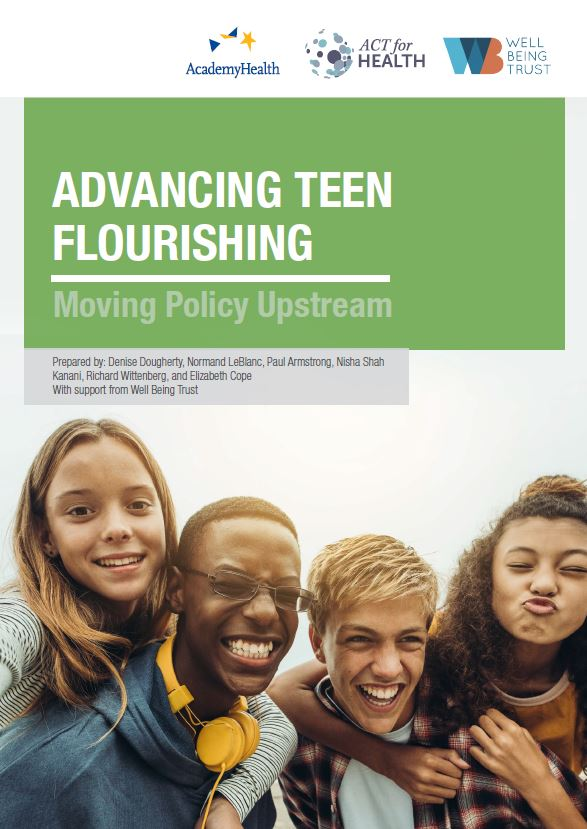 Advancing Teen Flourishing: Moving Policy Upstream