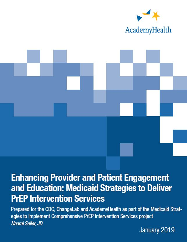 Enhancing Provider and Patient Engagement and Education: Medicaid Strategies to Deliver PrEP Intervention Services
