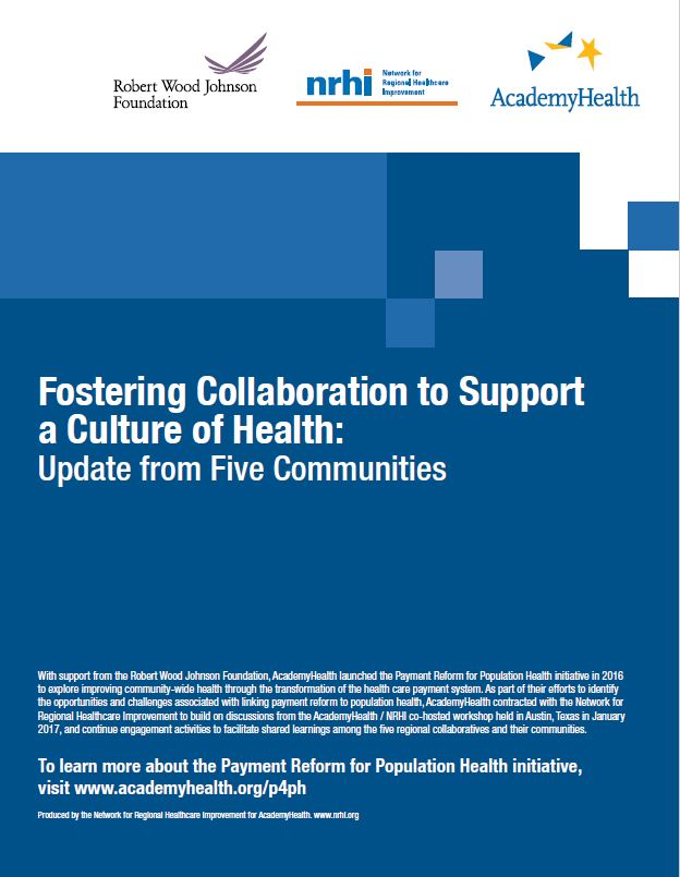 Fostering Collaboration to Support a Culture of Health: Update from Five Communities