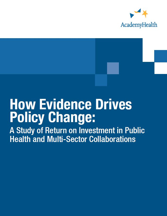 How Evidence Drives Policy Change: A Study of Return on Investment in Public Health and Multi-Sector Collaborations