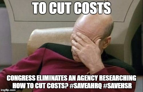 Meme on AHRQs Research to Cut Costs