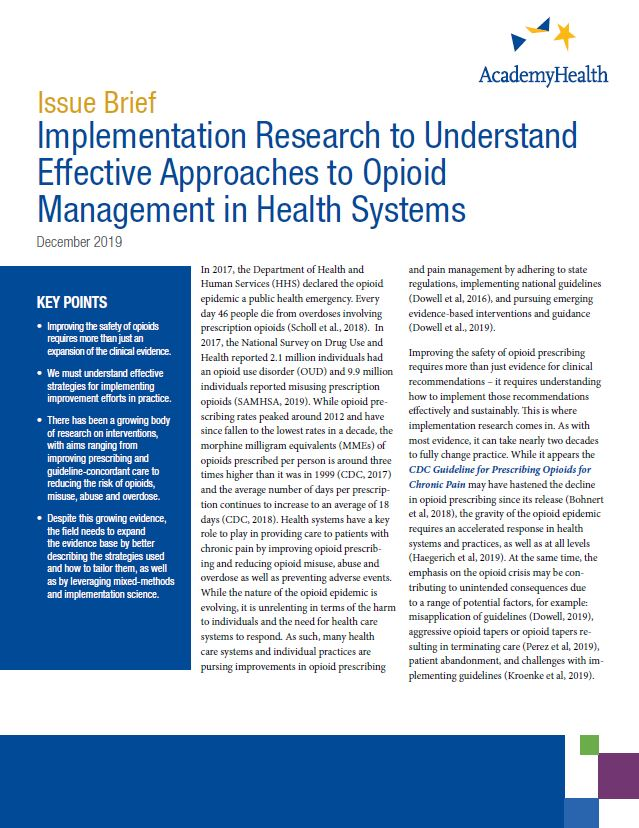 Implementation Research to Understand Effective Approaches to Opioid Management in Health Systems