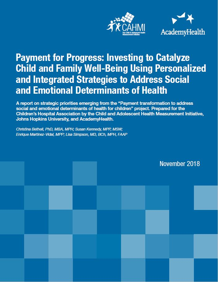 Payment for Progress: Investing to Catalyze Child and Family Well-Being Using Personalized and Integrated Strategies to Address Social and Emotional Determinants of Health