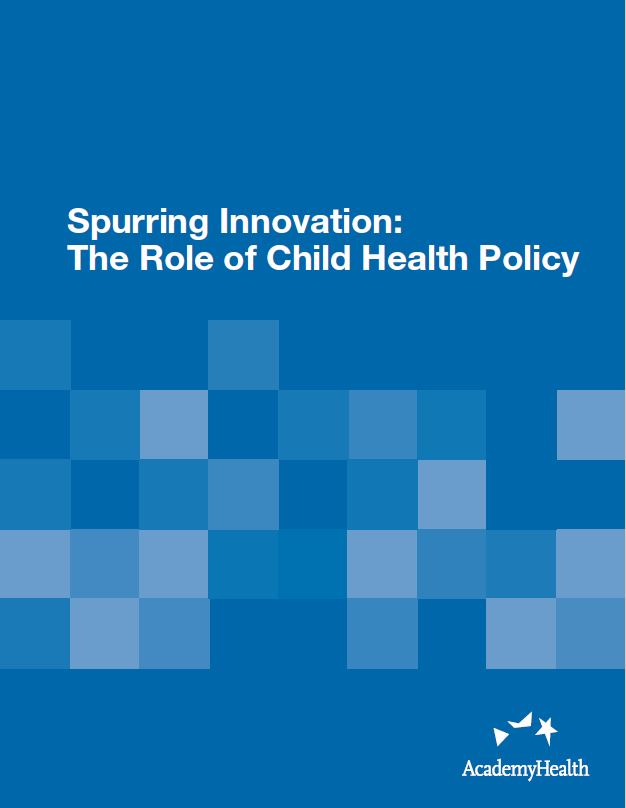 Spurring Innovation: The Role of Child Health Policy