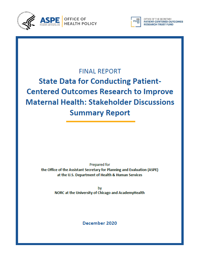 State Data for Conducting Patient-Centered Outcomes Research to Improve Maternal Health: Stakeholder Discussions Summary Report Cover