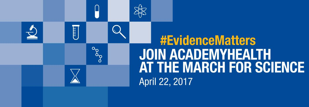 Join AcademyHealth in the March for Science