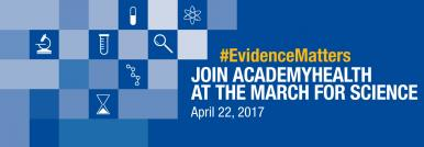 AcademyHealth: A Partner in the March for Science