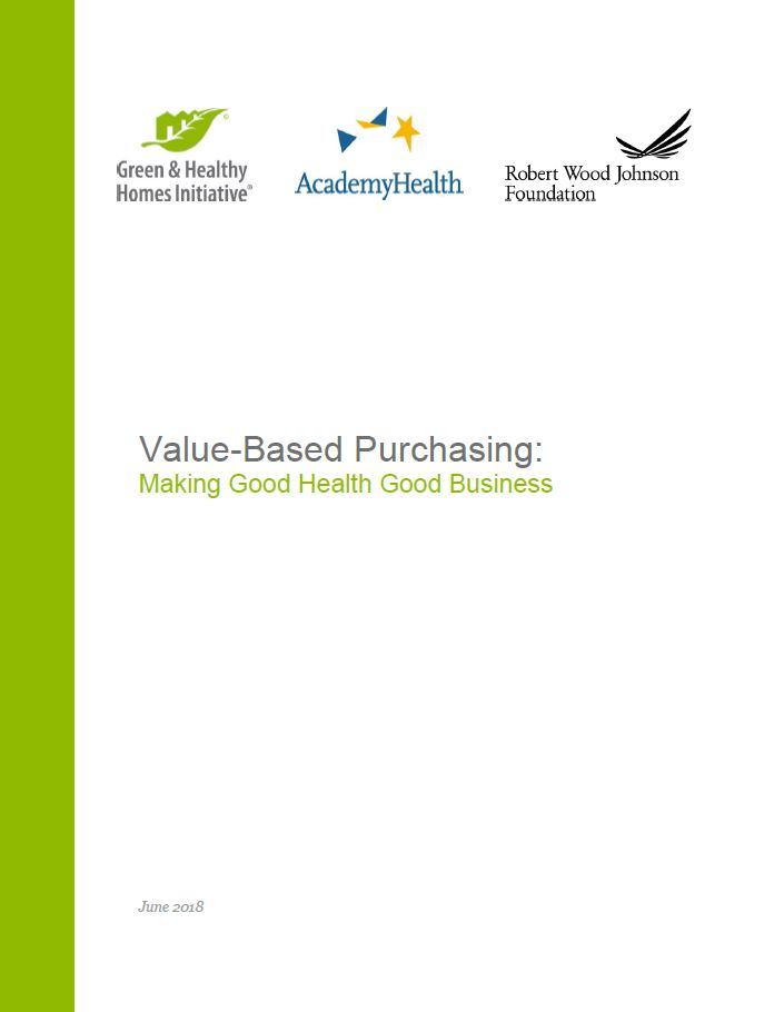 Value-Based Purchasing: Making Good Health Good Business